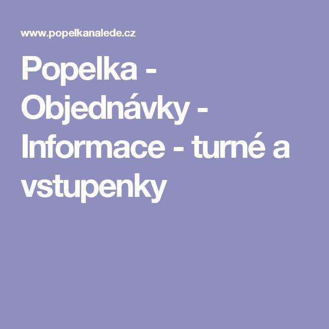 Popelka - Objednávky - Informace - turné a vstupenky