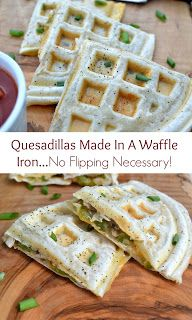 Quesadillas Made in a Waffle Maker - In under 4 minutes...no flipping necessary! Easy & delicious...you may never look at your waffle maker the same!