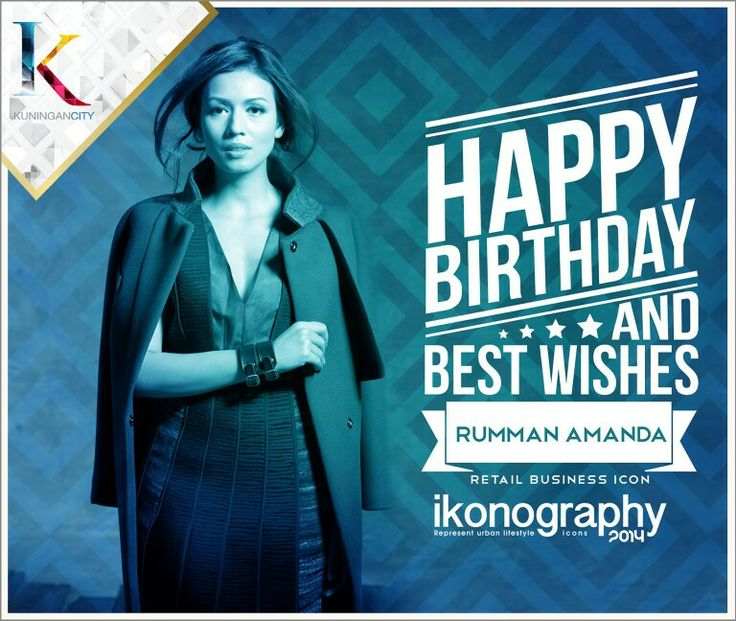 Happy Birthday Rumman Amanda - Retail Business Icon #iKonography2014