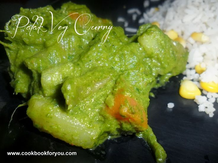 How to Prepare Palak Veg Curry