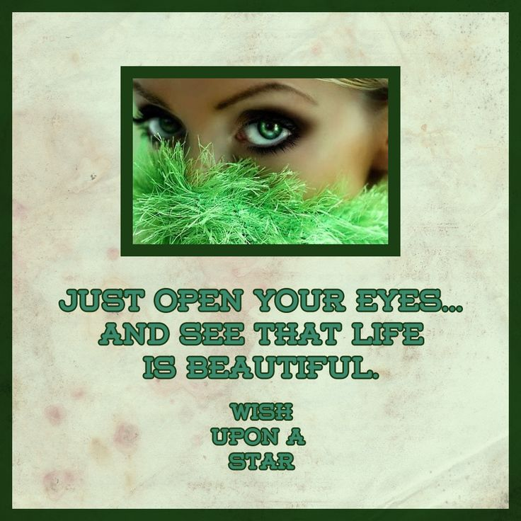 Just open your eyes...
