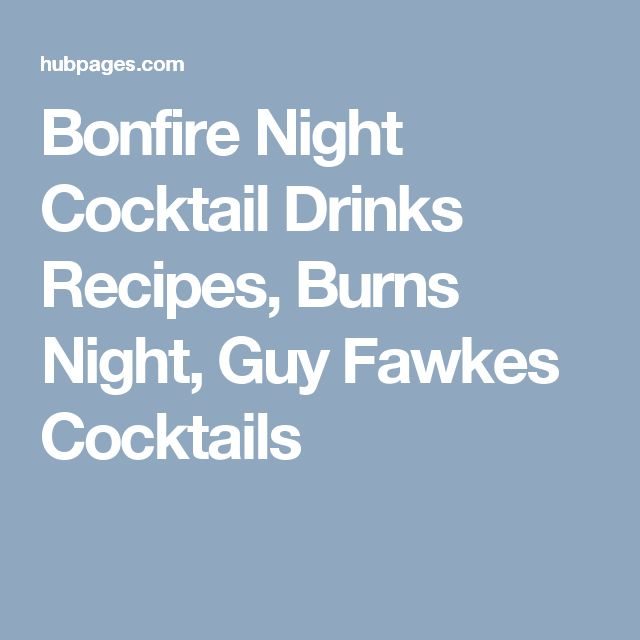 Bonfire Night Cocktail Drinks Recipes, Burns Night, Guy Fawkes Cocktails