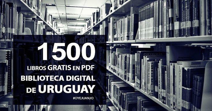 Gracias a la Biblioteca digital del Ministerio de Educación y Cultura de Uruguay podemos acceder a esta colección gratuita de 1500 libros en formato PDF.