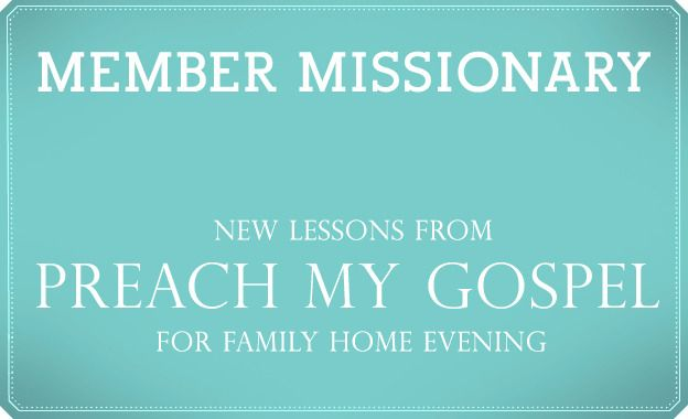 6 Amazing FHE Lessons from Preach My Gospel #LDS #Mormon