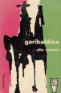 título: Garibaldina autor: Elio Vittorini capa: António Charrua