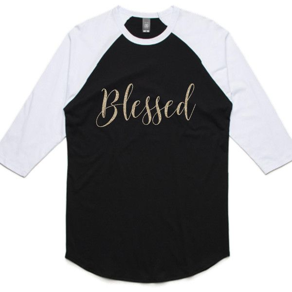 Blessed Raglan Baseball Shirt Baseball Raglan Tee Blessed Gold Glitter (134445 PYG) ❤ liked on Polyvore featuring tops, t-shirts, silver, women's clothing, baseball tee shirts, white t shirt, three quarter sleeve shirts, baseball shirts and peace t shirt