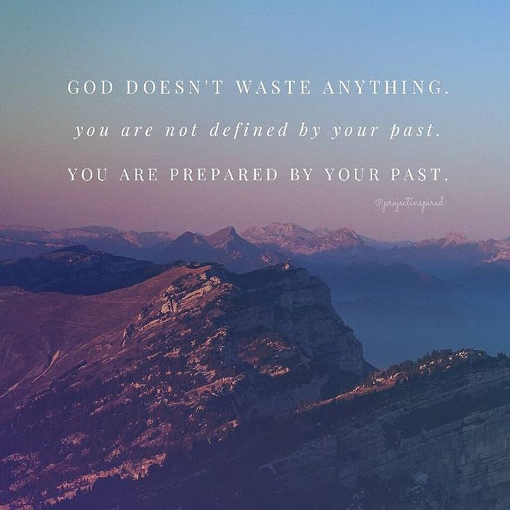 Your past doesn't define you, it only prepares you to be who God created you to be! #projectinspired