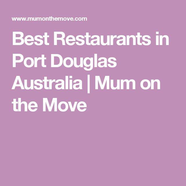 Best Restaurants in Port Douglas Australia | Mum on the Move