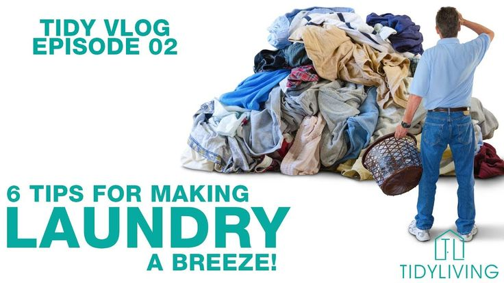 6 Tips to Make Laundry a Breeze | Tidy Vlog Ep 02 | TidyLiving.com
