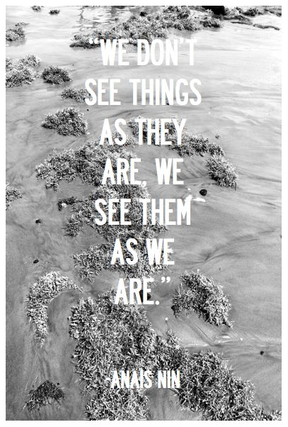 ,,Thoughts, Words Of Wisdom, True Quotes, Anaisnin, Inspiration, So True, Things, Anais Nin, Travel Quotes
