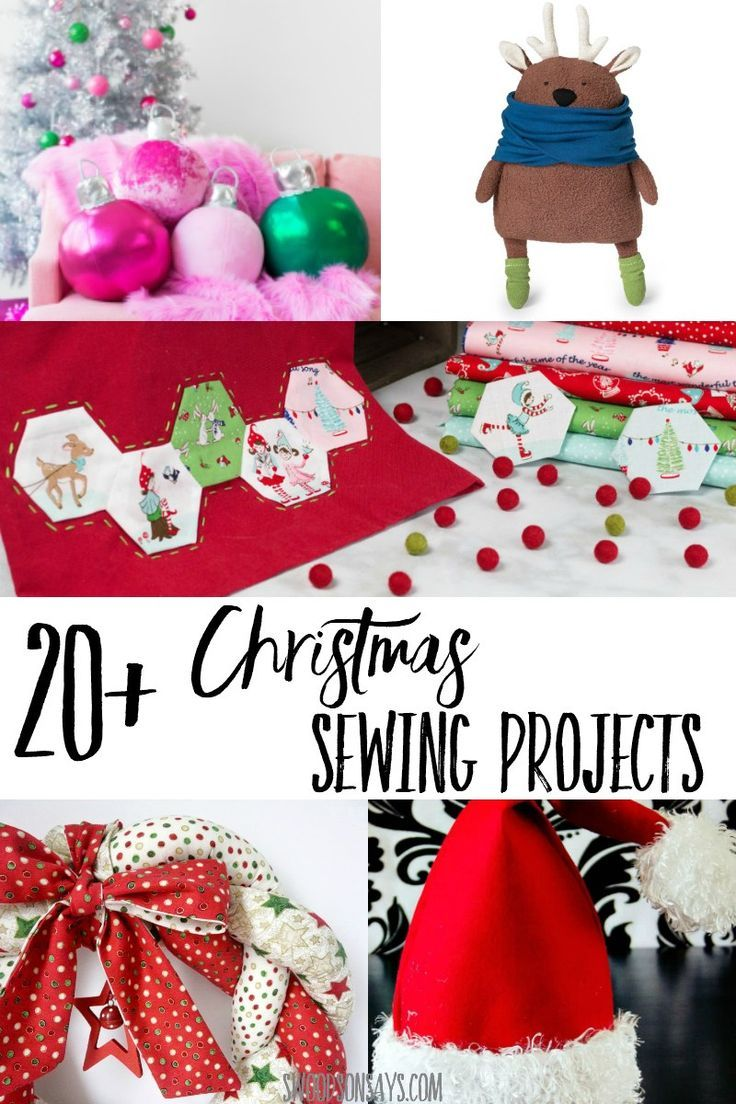 20 Super Fun Christmas Sewing Projects Sewing Christmas Gifts Christmas Sewing Projects Christmas Sewing