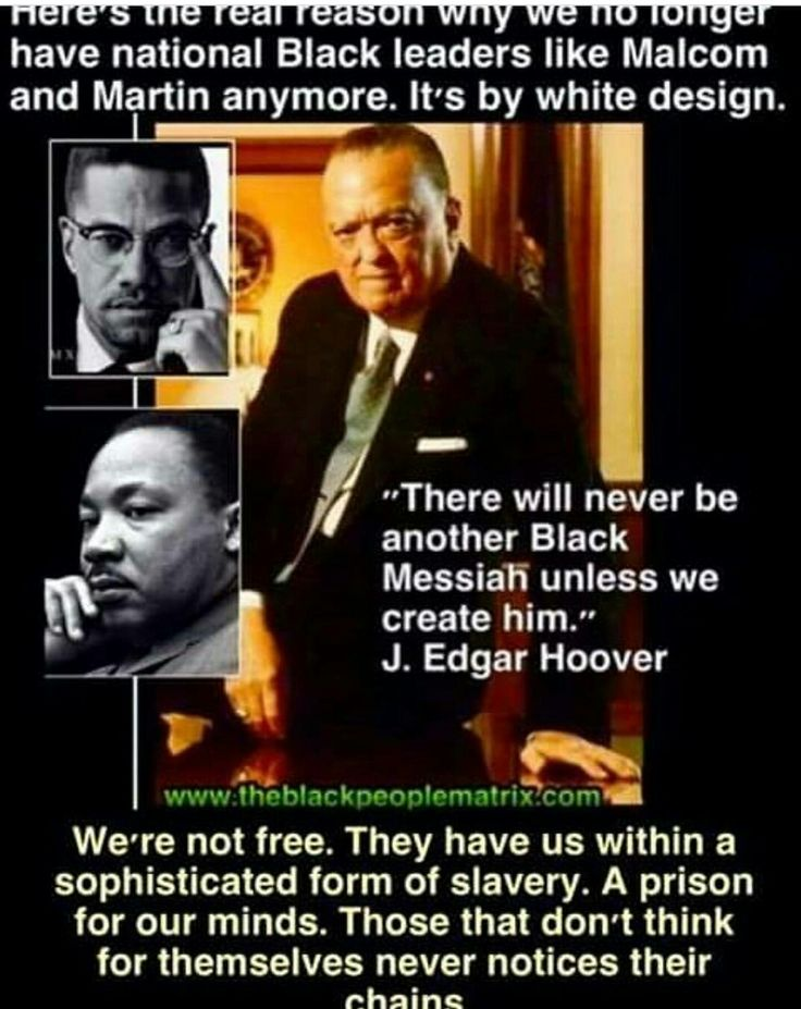 They didn't want this because of the Black Messiah concept you would find out who you are.