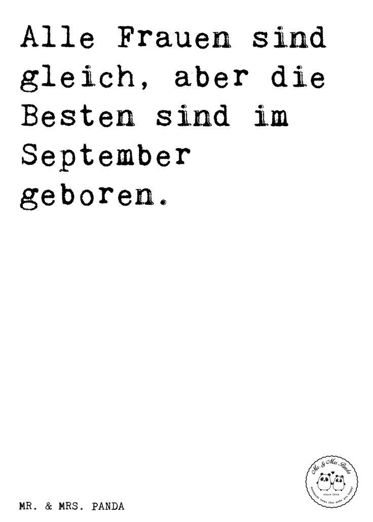 Spruch: Alle Frauen Sind Gleich, Aber Die Besten Sind Im September Geboren.