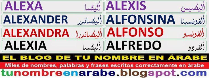 Nombres en Arabe: Alexander Alexandra Alexia Alexis Alfonsina