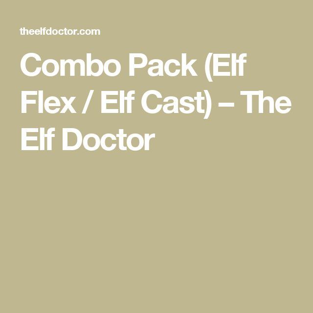 Combo Pack (Elf Flex / Elf Cast) – The Elf Doctor