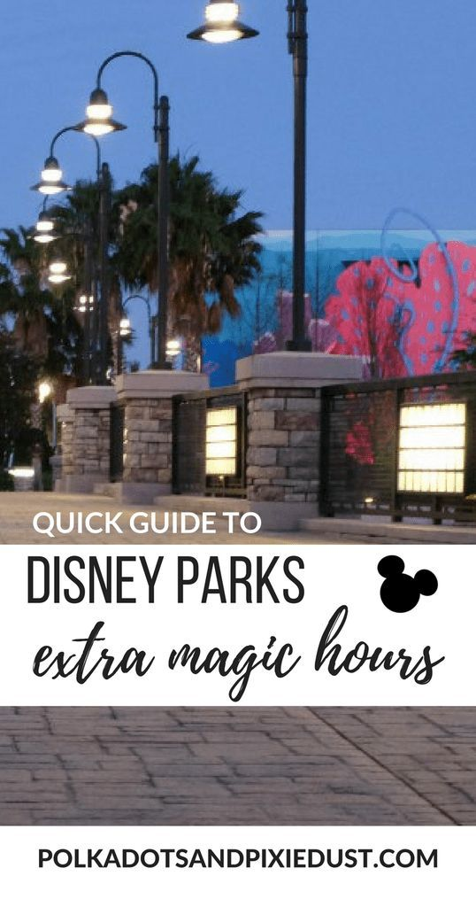 Extra Magic Hours For Morning And Evening At Disney A Quick Guide
