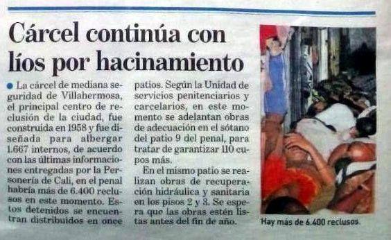 [Prensa - ADN Cali]  Cárcel de Villahermosa continúa con líos por hacinamiento.