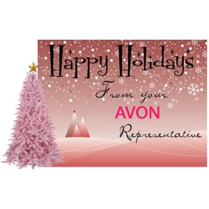 Happy Holidays from Avon Rep.