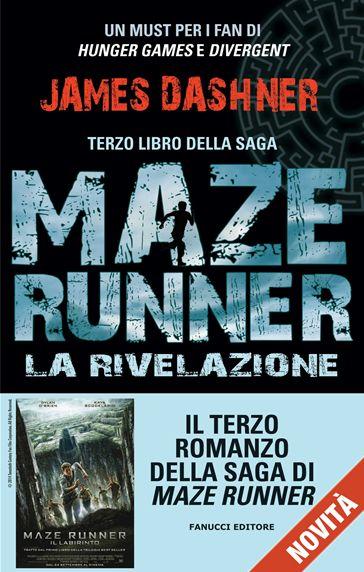 James Dashner - Maze Runner III - La Rivelazione