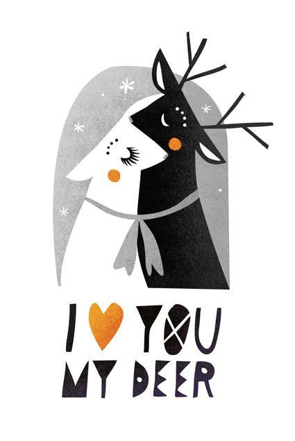 I love you my deer      Nežka Šatkov   Nezka Satkov