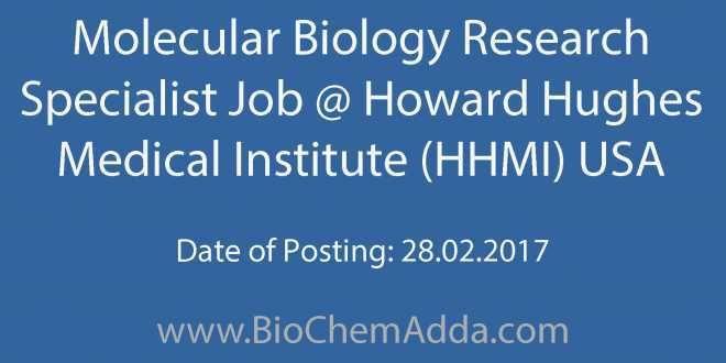 Molecular Biology Research Specialist Job @ Howard Hughes Medical Institute (HHMI) USA