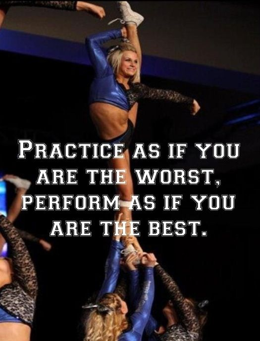 Practice as if you are the worst  Perform as if you are the best #motivational_cheer_quotes