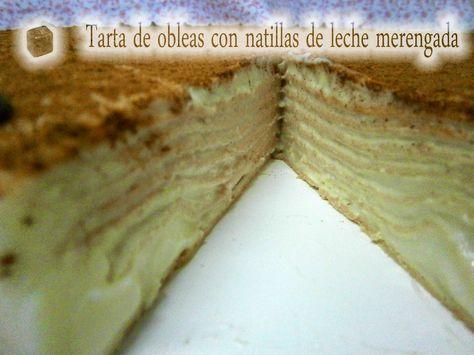 A Taquitos: Tarta de obleas con natillas de leche merengada