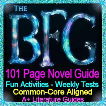 Free up your time with The BFG, a 101 page Common-Core Aligned Complete Novel Study Guide.This literature guide has everything that you will need to teach and assess the novel.