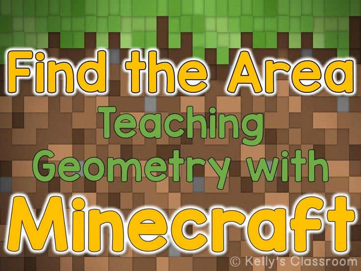 Mathematics: Teaching Geometry with Minecraft - Kelly's Classroom