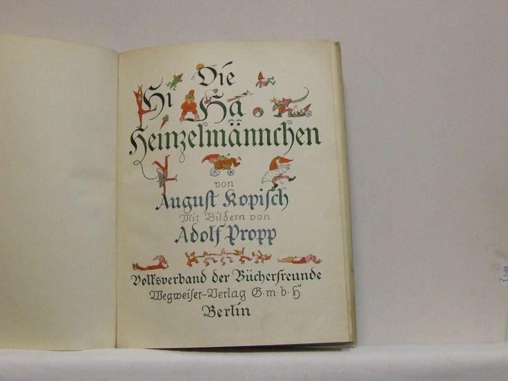 Die Hi Ha Heinzelmännchen von August Koplisch illustrated by Adolf Propp Pub Volksverband der Bücherfreunde Megweiler Verlag Berlin 1922 at elegantpossessions.com