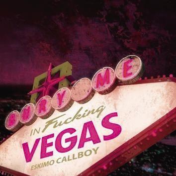 "L'album degli #EskimoCallboy intitolato ""Bury Me In Vegas"" in formato digipak."
