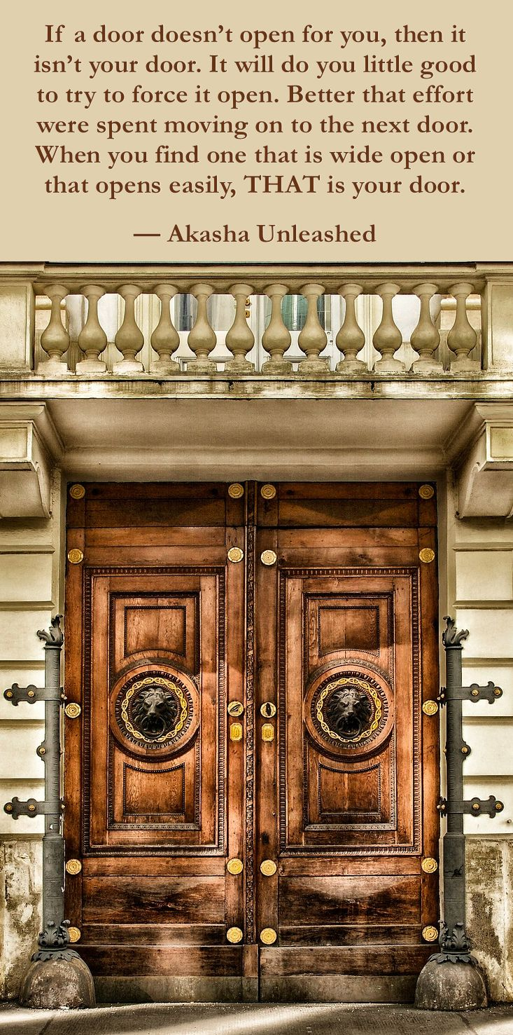 Find Your Door And Move Swiftly Through If It Doesn't Open Easily,