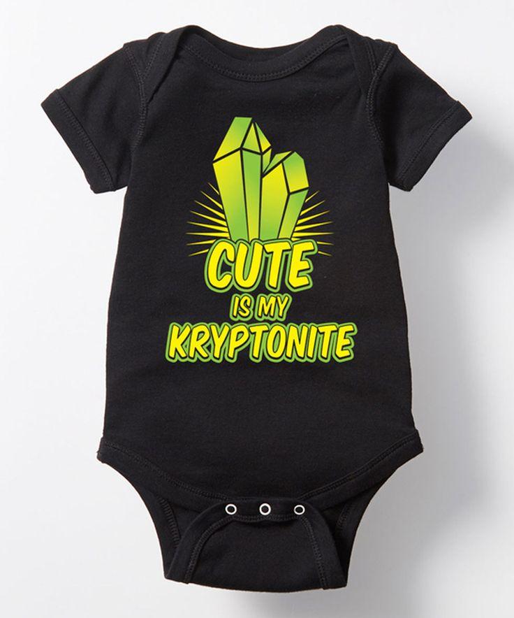 Love this Black 'Cute Is My Kryptonite' Bodysuit - Infant by Geek Garb on #zulily! #zulilyfinds
