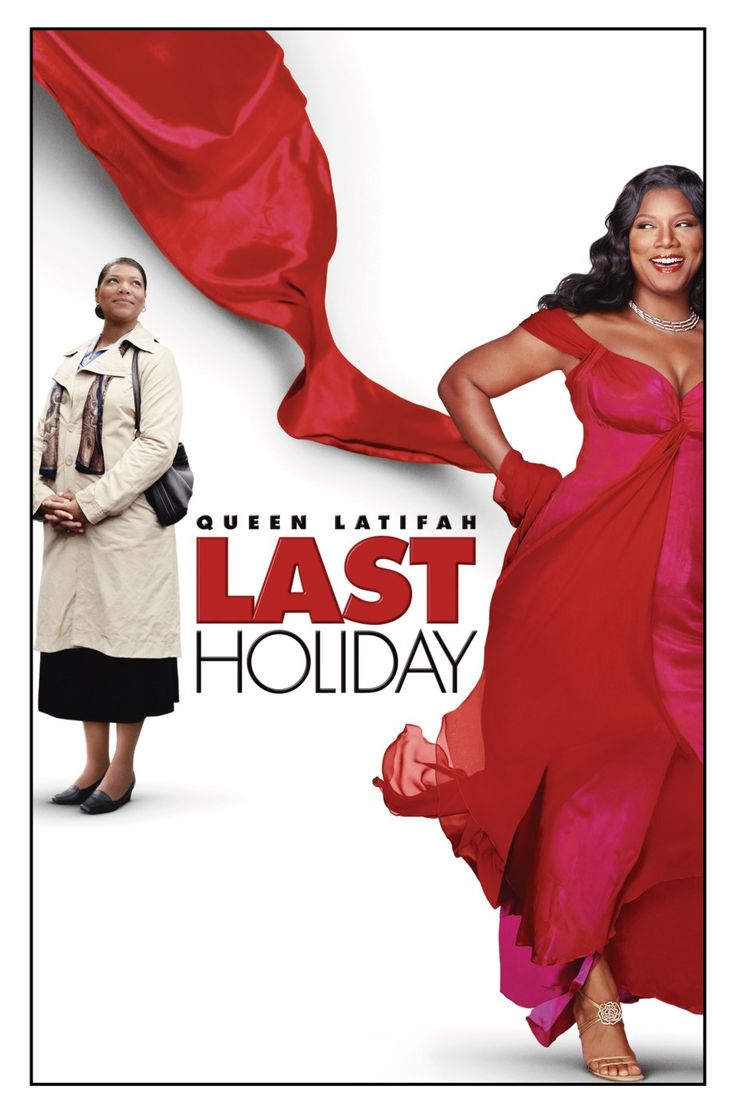 Last Holiday (2006) - After she's diagnosed with a terminal illness, a shy woman decides to take a European vacation.