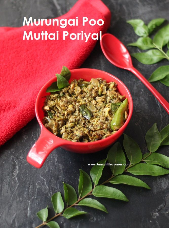 Drumstick Flower Egg Stir Fry Murungai Poo Muttai Poriyal Ann S Little Corner Recipe Easy Stir Fry Recipes Yummy Side Dish Stir Fry