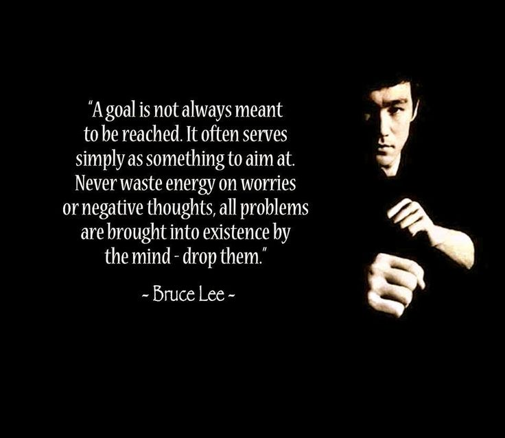 Bruce Lee Quote a Goal Is Not Always