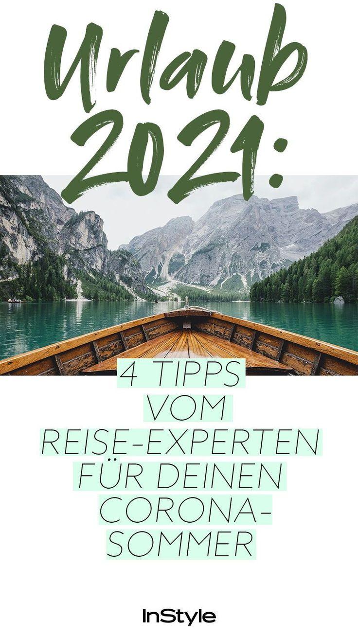 Urlaub 2021: 4 Tipps vom Reise-Experten für deinen Corona ...