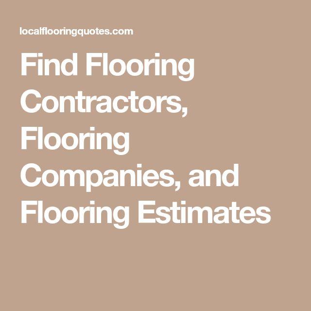 Find Flooring Contractors, Flooring Companies, and Flooring Estimates