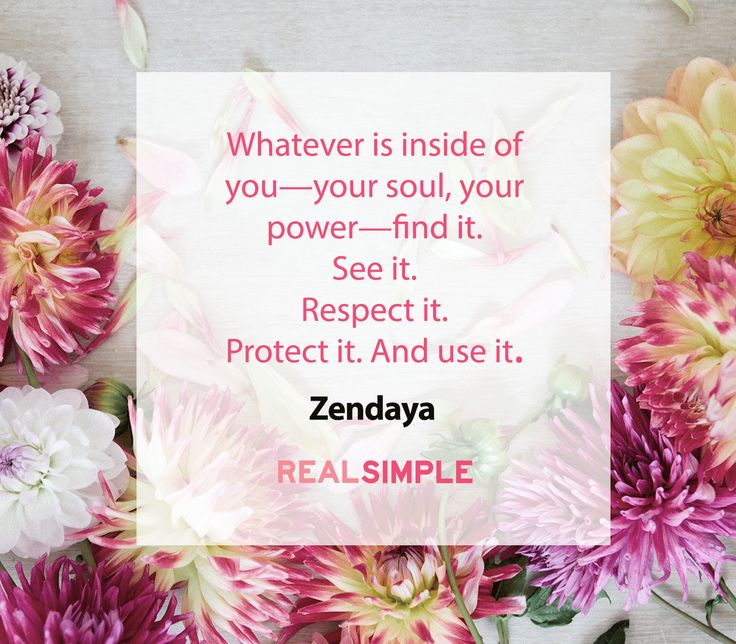 Inspiring words from Zendaya.