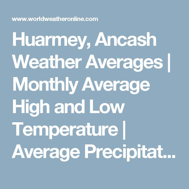 Huarmey, Ancash Weather Averages | Monthly Average High and Low Temperature | Average Precipitation and Rainfall days | World Weather Online