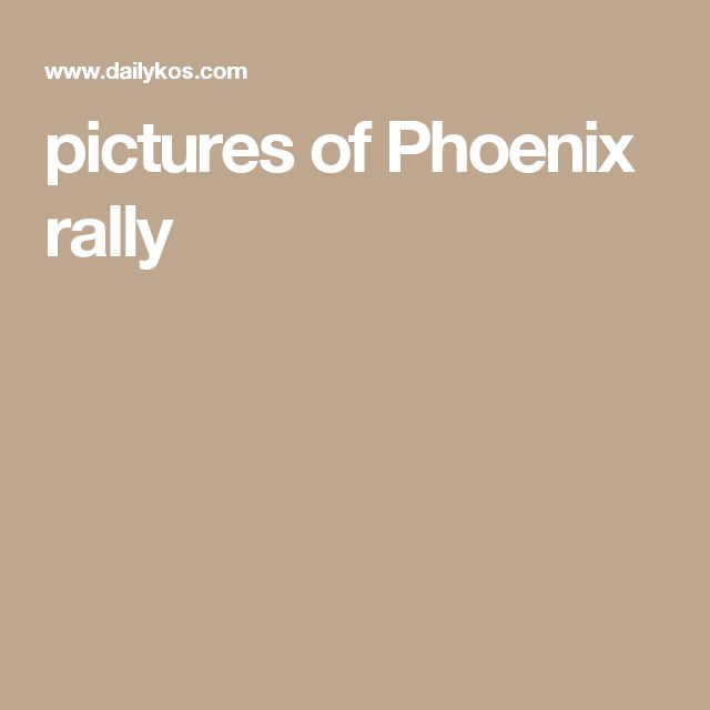 pictures of Phoenix rally