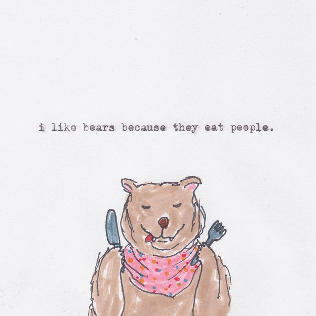 .: Polar Bears, Quotes, Truth, Illustration, Bears Eat, Eat People, Funny Stuff, Things, Bad Bears