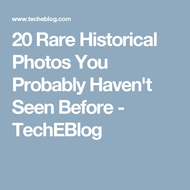 Rare Historical Photos On Pinterest History Weird Weird History - 29 incredibly rare historical photographs youve probably never seen