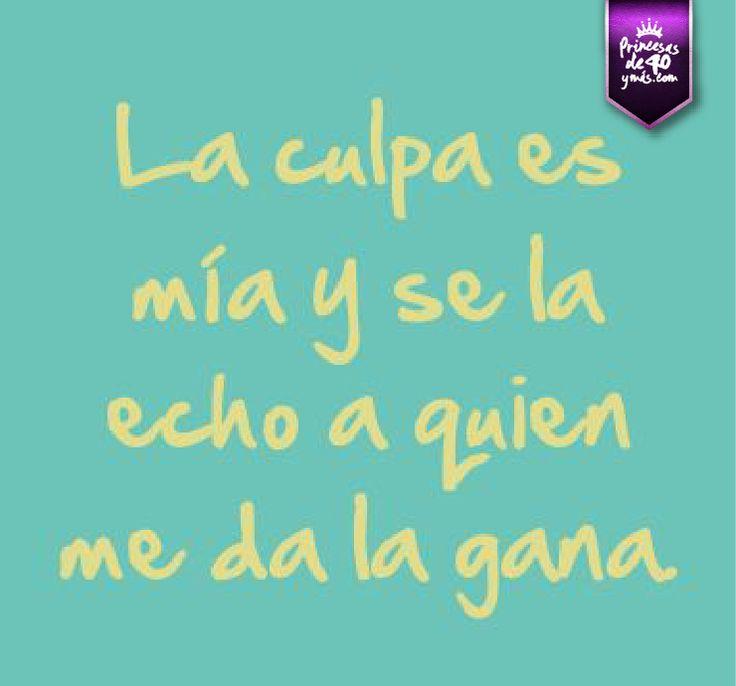 Jajajaja, eso es verdad. #citas #quotes #PrincesasDe40