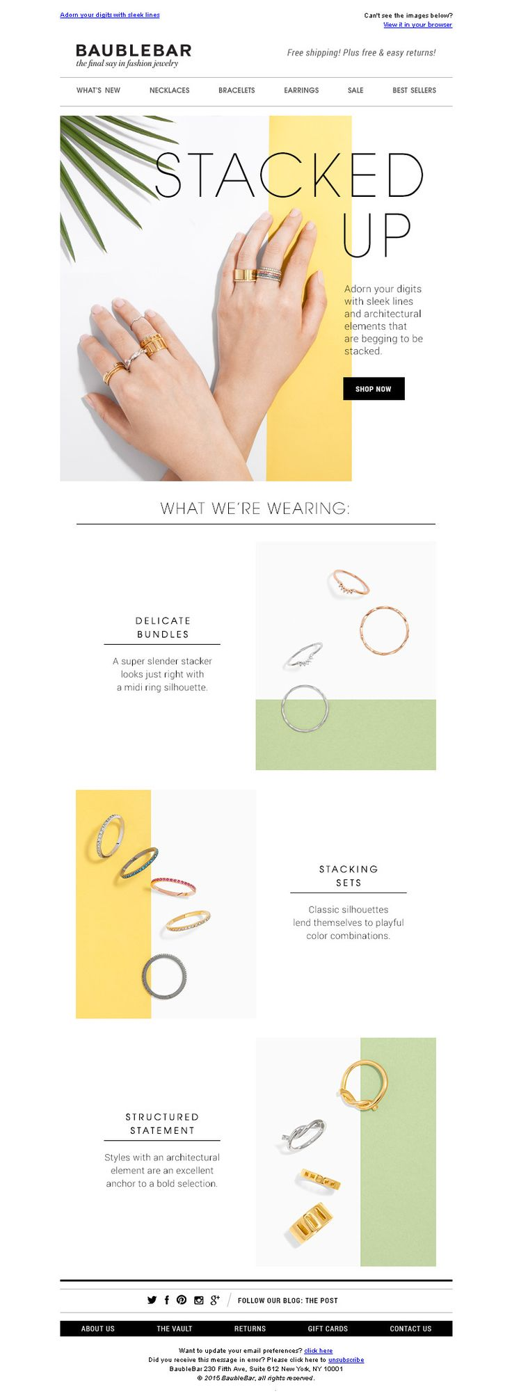 BaubleBar. Simple, and modern design at it's best. Great balance of color and imagery with a clear call to action.