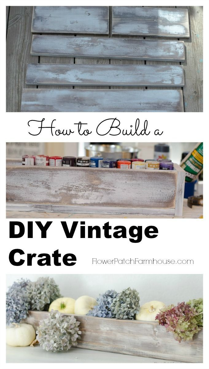 How to Build a DIY Rustic Vintage Crate, window box, centerpiece from standard lumber.  Easy wood working project!