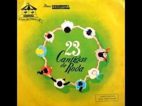 23 CANTIGAS DE RODA - CARROUSSELL                                                                                                                                                                                 Mais