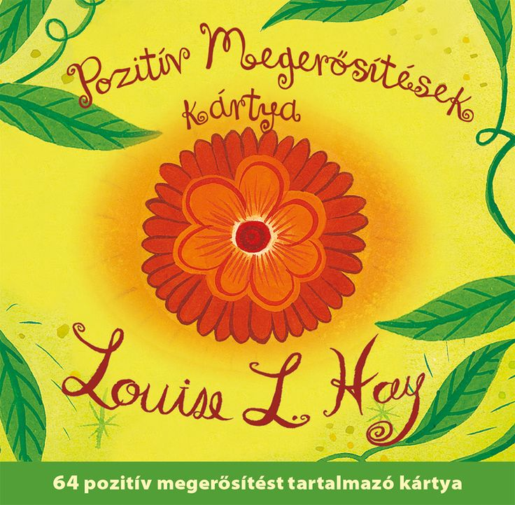 Keresd a webáruházunkban:  http://webaruhaz.edesviz.hu/pozitiv-megerositesek-kartya.html  Megerősítő gondolatok kártyacsomag – Louise L. Hay 64 pozitív megerősítést tartalmazó kártya belső erőd megtalálásához.