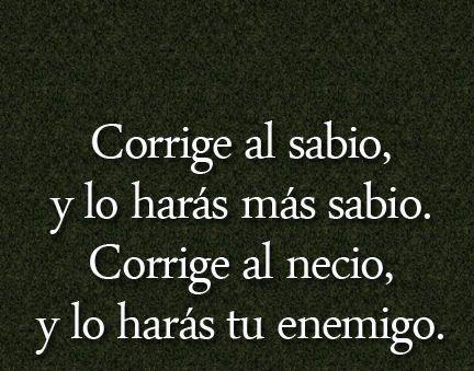 Frases, palabras, vida,español-- Uuff!! Muy cierto!!