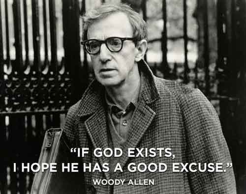 Woody Allen- too funny!  I'd love to hear him play his clarinet in his jazz band in NYC!
